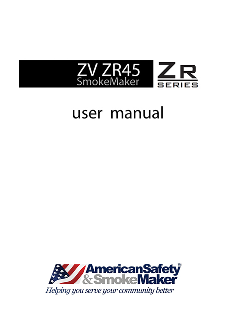 ZV ZR45 SmokeMaker™ User Manual